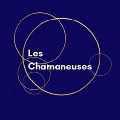 LES CHAMANEUSES